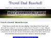 Travel Dad Baseball